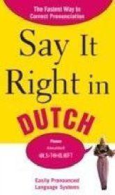 Say It Right in Dutch
