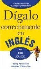 DIGALO CORRECTAMENTE EN INGLES