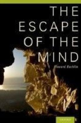 Escape of the Mind
