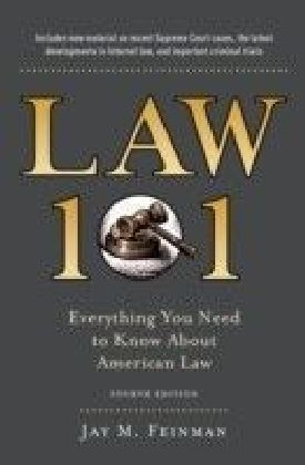 Law 101: Everything You Need to Know about the American Legal System, Fourth Edition