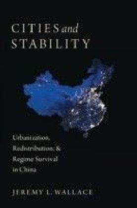 Cities and Stability: Urbanization, Redistribution, and Regime Survival in China