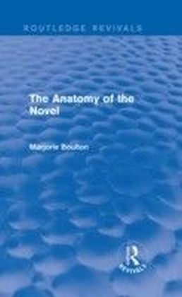 Anatomy of the Novel (Routledge Revivals)