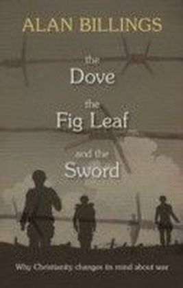 Dove, the Fig-Leaf and the Sword