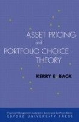 Asset Pricing and Portfolio Choice Theory