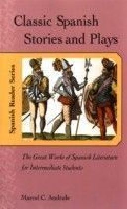 Classic Spanish Stories and Plays