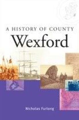 History of County Wexford