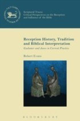 Reception History, Tradition and Biblical Interpretation