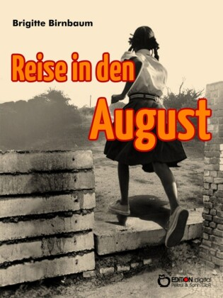Reise in den August