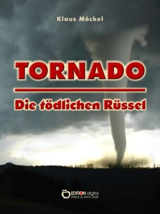 Tornado - Die tödlichen Rüssel