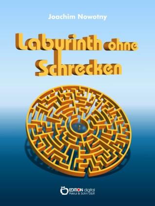 Labyrinth ohne Schrecken