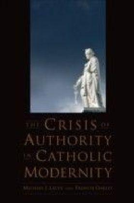 Crisis of Authority in Catholic Modernity