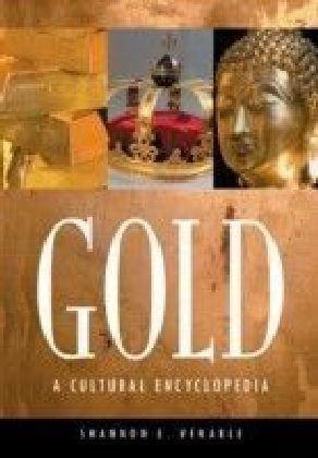 Gold: A Cultural Encyclopedia