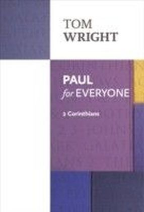 Paul for Everyone 2 Corinthians