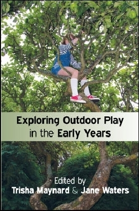 Exploring Outdoor Play In The Early Years