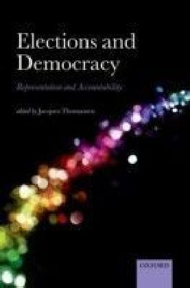Elections and Democracy: Representation and Accountability