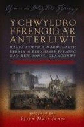 Y Chwyldro Ffrengig a'r Anterliwt