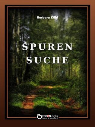 Spurensuche. Geschichte und Geschichten