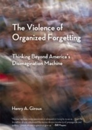Violence of Organized Forgetting