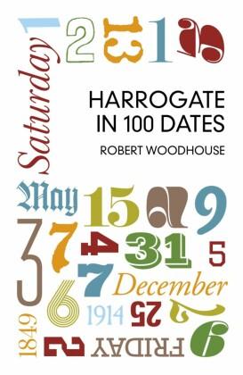 Harrogate in 100 Dates