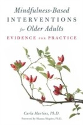Mindfulness-Based Interventions for Older Adults