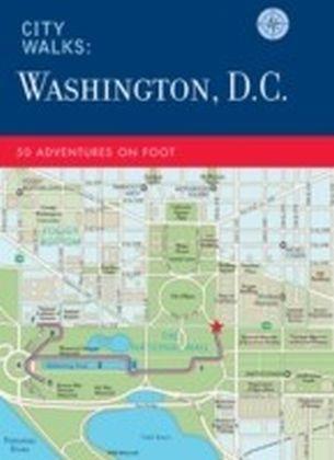 City Walks: Washington, D.C.