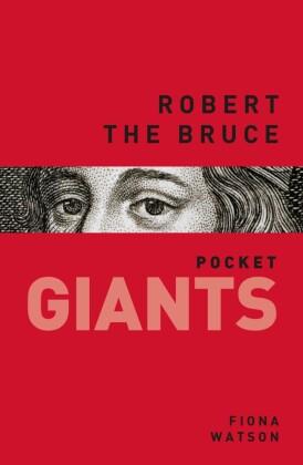 Robert the Bruce: pocket GIANTS