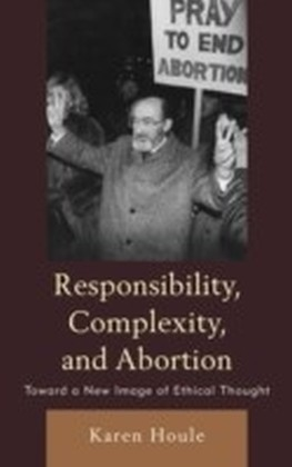 Responsibility, Complexity, and Abortion