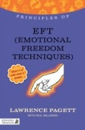 Principles of EFT (Emotional Freedom Technique)