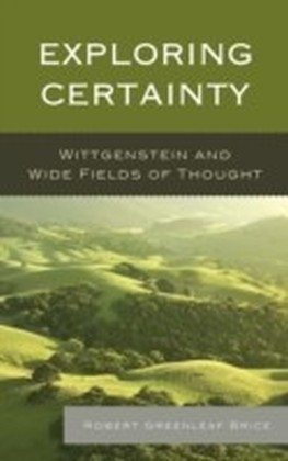 Exploring Certainty
