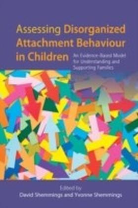 Assessing Disorganized Attachment Behaviour in Children