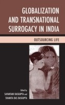 Globalization and Transnational Surrogacy in India