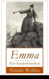 Emma (Ein Kinderklassiker)