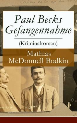 Paul Becks Gefangennahme (Kriminalroman) - Vollständige deutsche Ausgabe