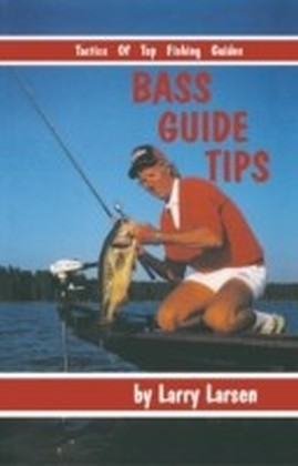 Bass Guide Tips