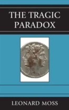 Tragic Paradox