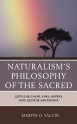 Naturalism's Philosophy of the Sacred