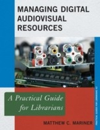 Managing Digital Audiovisual Resources