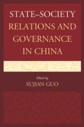 State-Society Relations and Governance in China