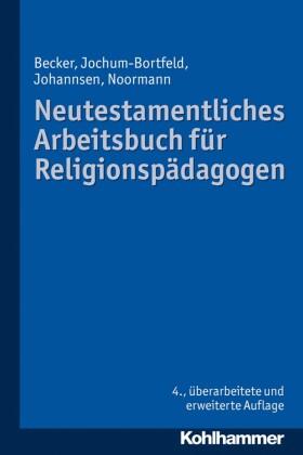 Neutestamentliches Arbeitsbuch für Religionspädagogen