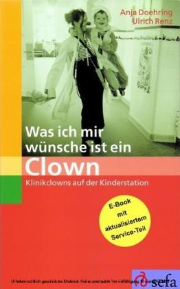 Was ich mir wünsche ist ein Clown