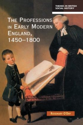 Professions in Early Modern England, 1450-1800