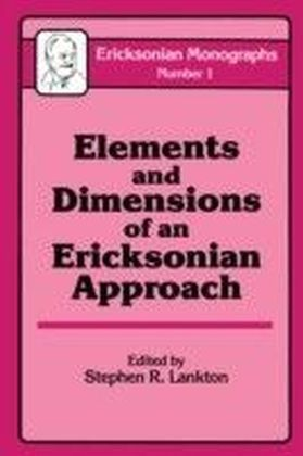 Elements And Dimensions Of An Ericksonian Approach