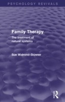 Family Therapy (Psychology Revivals)