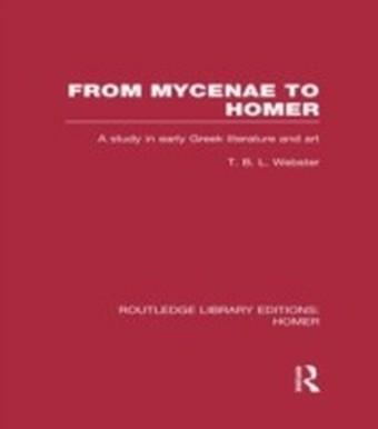 From Mycenae to Homer