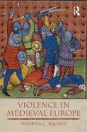 Violence in Medieval Europe