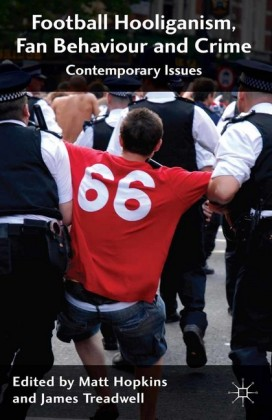 Football Hooliganism, Fan Behaviour and Crime