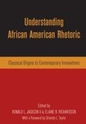 Understanding African American Rhetoric