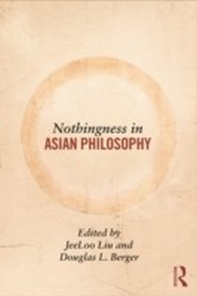 Nothingness in Asian Philosophy