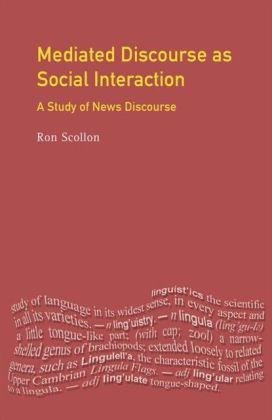 Mediated Discourse as Social Interaction