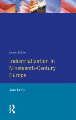 Industrialization in Nineteenth Century Europe
